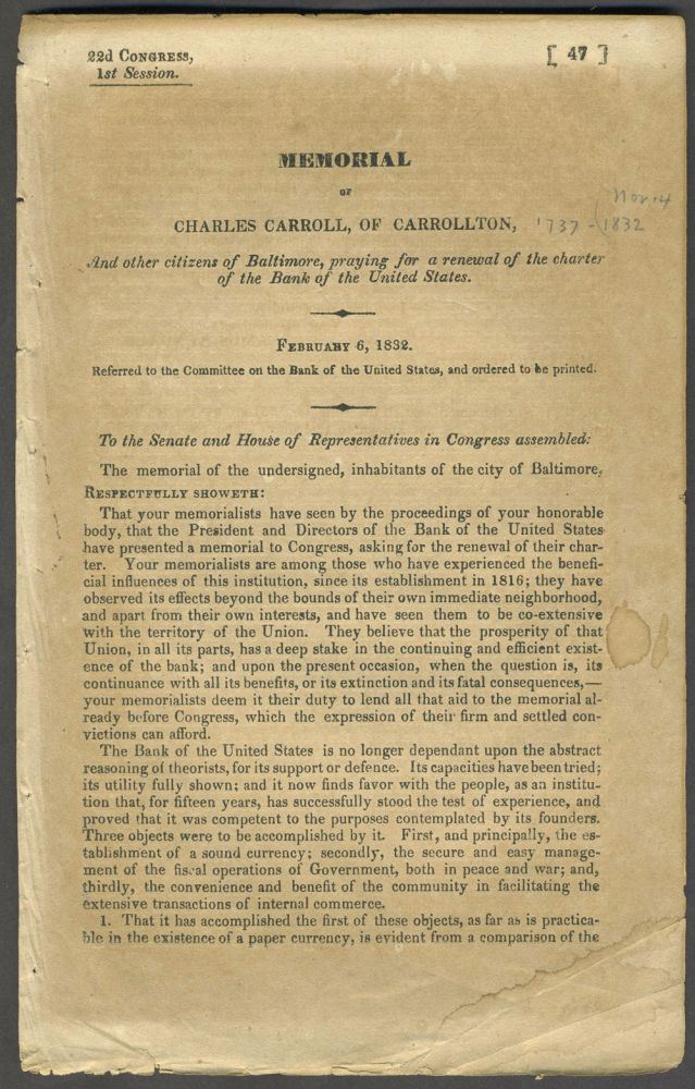 Memorial of Charles Carroll, of Carrollton, and other citizens of Baltimore, praying for a renewal of the charter of the Bank of the United States. Charles Carroll.