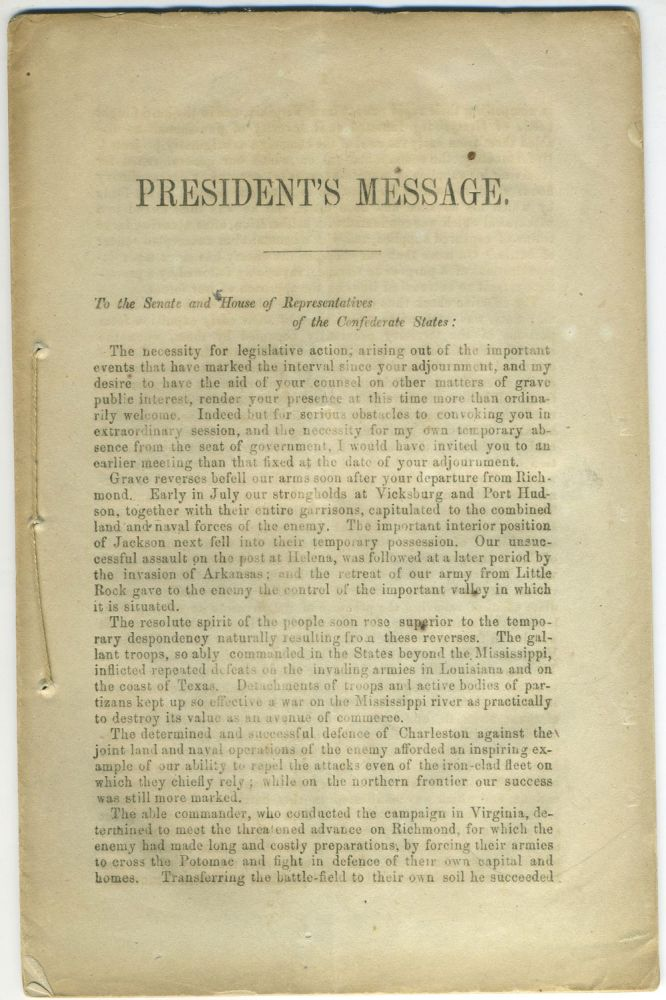 (CSA) President's Message. To the Senate and House of Representatives of the Confederate States: December 7th, 1863. Civil War, Jefferson Confederacy. Davis.