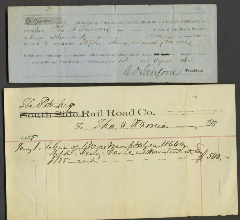 Promissory note from the Petersburg Railroad Co, to pay Tho. Harrison $900 for the hire of 3 negroes. Dated 1st April 1864, signed C. O. Sanford, President. Civil War, Virginia Confederacy. Petersburg Railroad Company.