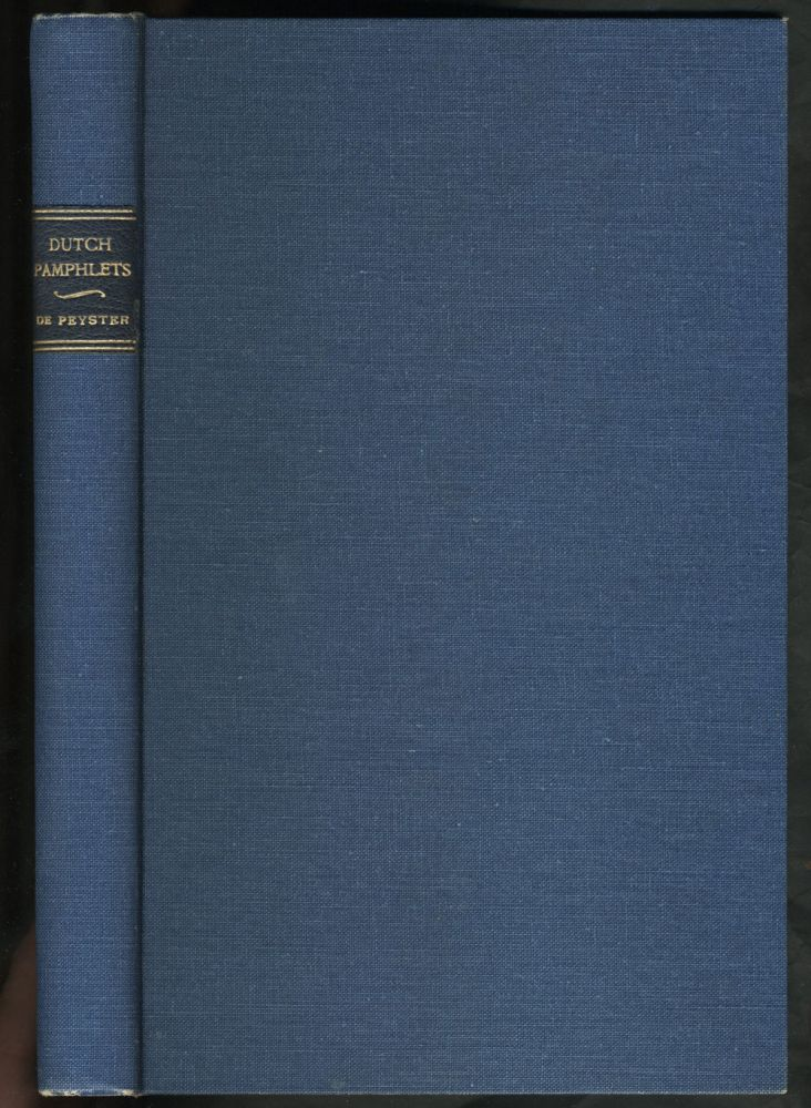 Dutch Pamphlets: The Dutch at the North Pole and the Dutch in Maine. J. Watts De Peyster.