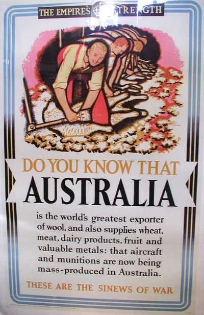 """The Empire's Strength poster series. """"Do You Know That Australia is the world's greatest exporter of wool...These Are The Sinews of War"""" Keith Henderson, artist."""
