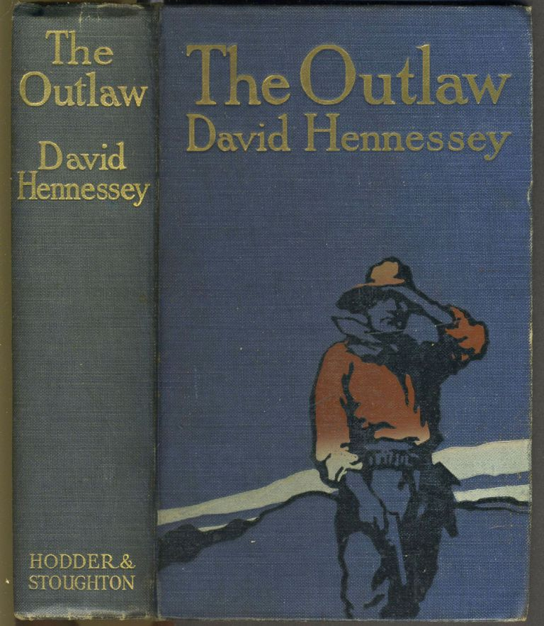 The Outlaw. David Hennessey.