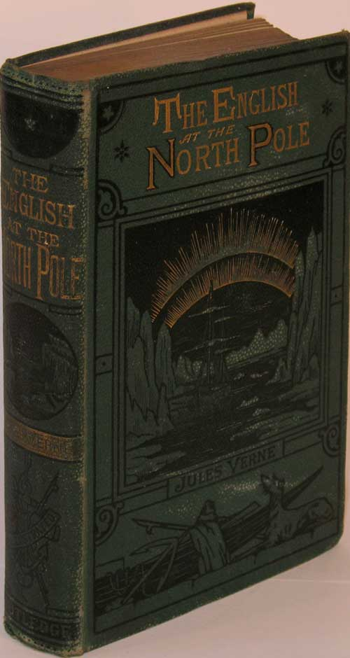 The English at the North Pole. Jules Verne.