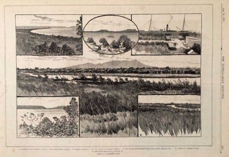 Sketches of Cambridge Gulf, Ord River and Houseroof Hill, Western Australia; Melbourne Harbour Trust Works; South Australia Houses of Parliament in the Australasian Sketcher, weekly issue, beginning Tuesday, Aug. 24, 1886. Australasian Sketcher.