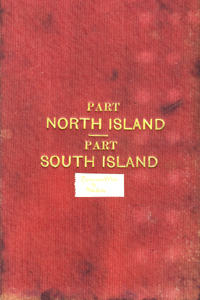 Part North Island, Part South Island, New Zealand, from Dannevirke on the North Island to Port Robinson, folding map on linen.