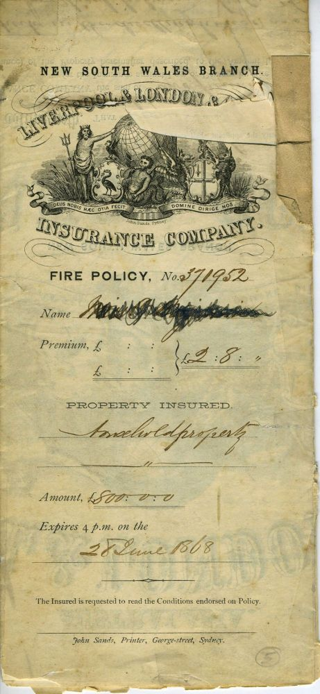 Freehold insurance policy for a William Street,Sydney building. Liverpool, London, Globe Insurance Company.