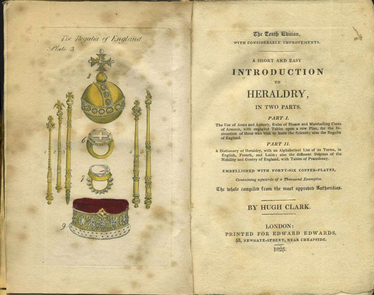 A Short and Easy Introduction to Heraldry, in Two Parts. Hugh Clark.