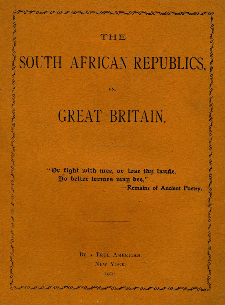 The South African Republics, vs. Great Britain. John Fremont Sleeper, A True American.