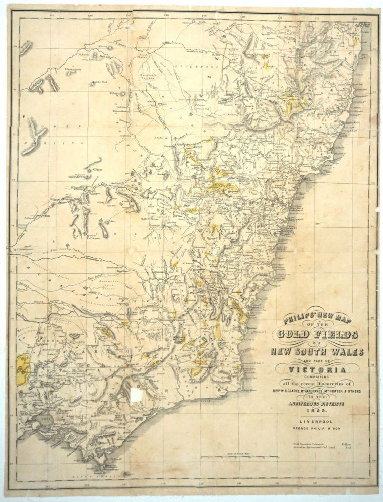 Philip's New Map of the Gold Fields of New South Wales and Part of Victoria comprising all the Recent Discoveries of Revd. W. B. Clarke, Mr. Hargraves, Mr. Hunter and others in the Auriferous Districts 1853. George Philip.