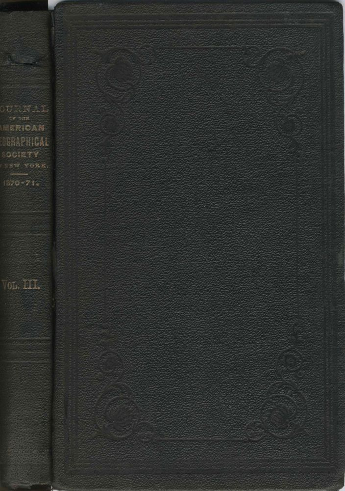 Geographical Discoveries in the Arctic Regions, by Capt. C. F. Hall. Annual Report of the American Geographical Society of New York for the Years 1870-71. Arctic, Capt. C. F. Hall.