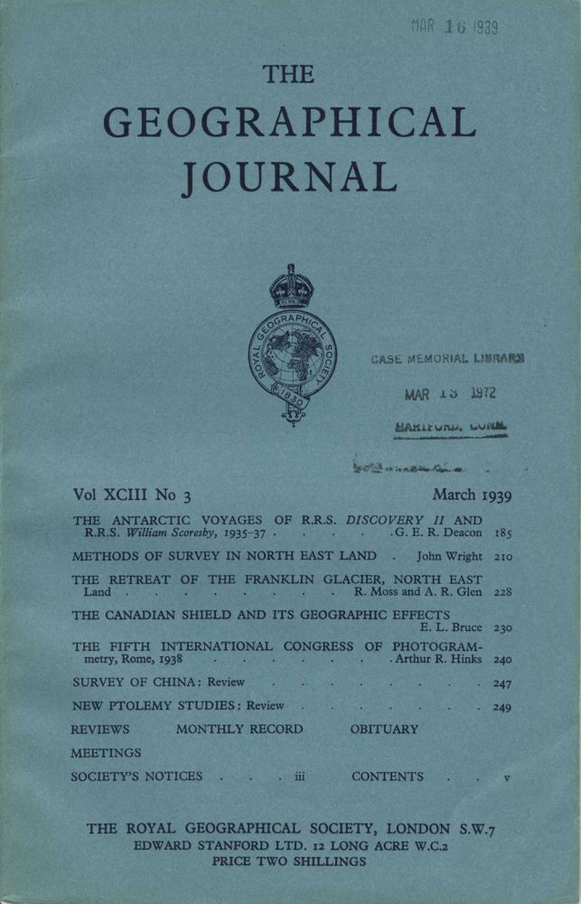 The Journal of the Royal Geographical Society, 'The Antarctic Voyages of R. R. S. Discovery II and R. R. S. William Scoresby, 1935 - 37' , Monthly issue for March 1939. Antarctic, George E. R. Deacon.