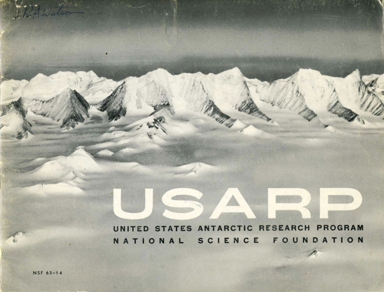 USARP United States Antarctic Research Program, National Science Foundation. Antarctic, R. A. Watson.