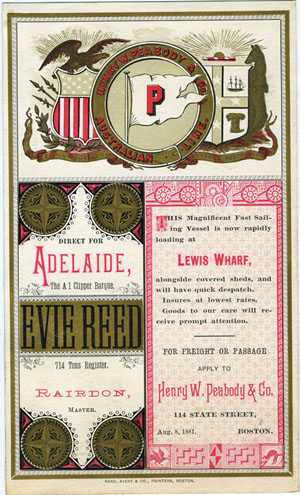 Clipper Ship Sailing Card. Evie Reed. Boston to Adelaide, dated August 8, 1881. Henry W. Peabody, Co.