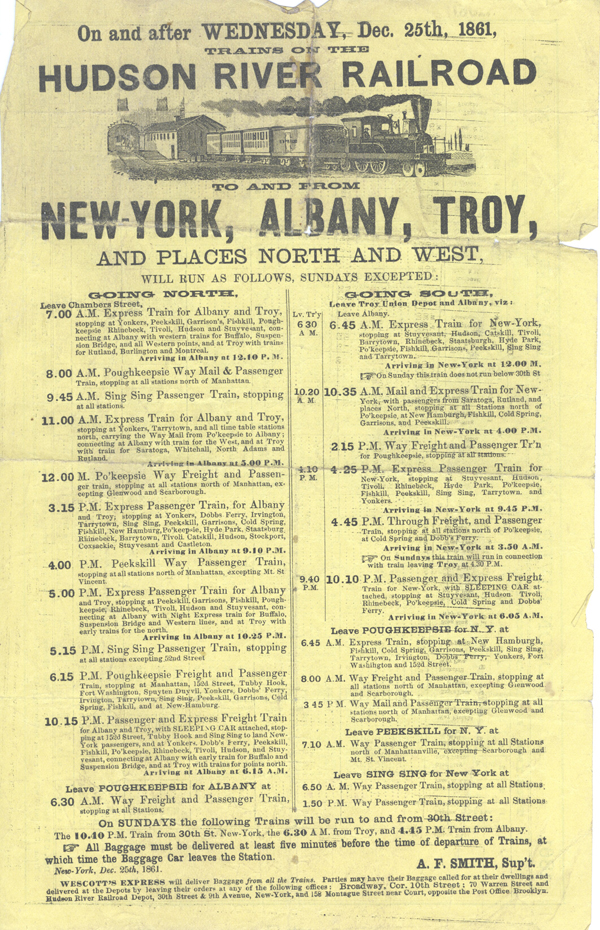 On and After Wednesday, Dec. 25th, 1861, Trains on the Hudson River Railroad To and From New-York, Albany, Troy, and Places North and West .... Timetable. Hudson River Railroad, A. F. Smith, Supt.
