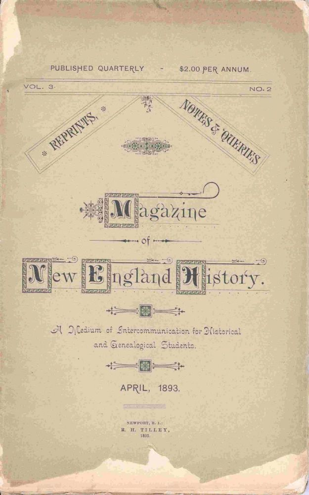 Magazine of New England History, Vol 3, Number 2, April 1893.