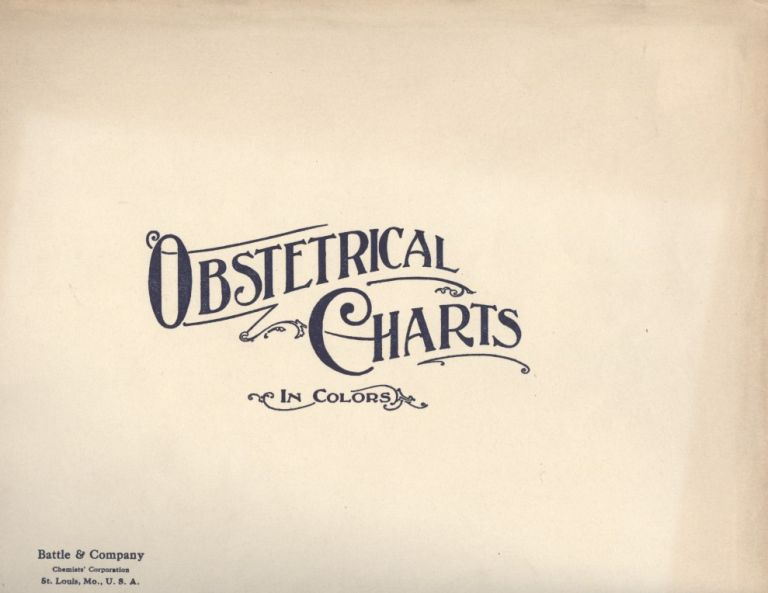 Obstetrical Charts in Color.