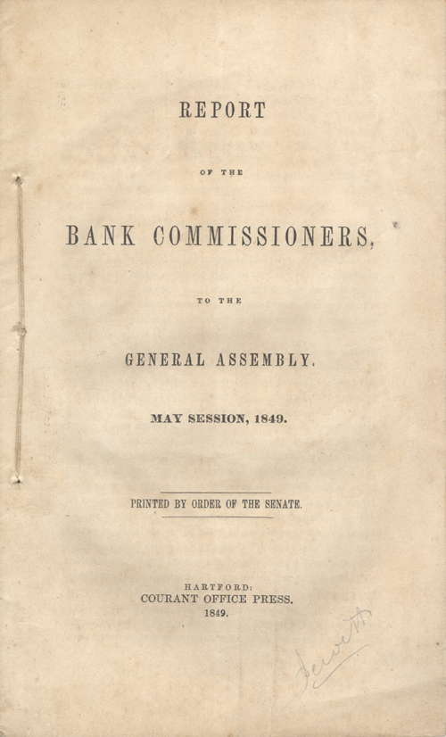 Report of the Bank Commissioners to the Connecticut General Assembly.