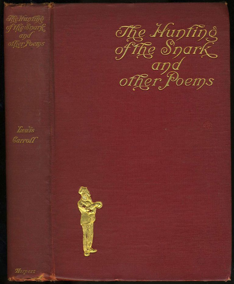 The Hunting of the Snark and Other Poems and Verses. Lewis. Peter Newell Carroll.