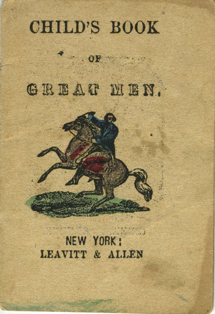 Child's Book of Great Men. American Revolution, Children's Chapbook.