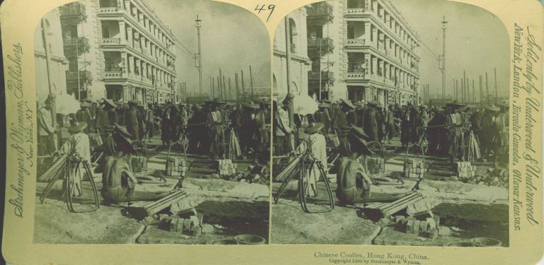 Stereoscopic view, Chinese Coolies, Hong Kong, China. China Stereoscopic view.