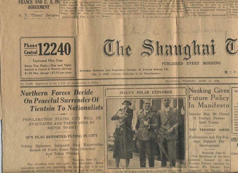 """Italy's Polar Explorer (Nobile); Surrender of Tientsin to Nationalist forces in China in """"The Shanghai Times"""", June 12, 1928."""
