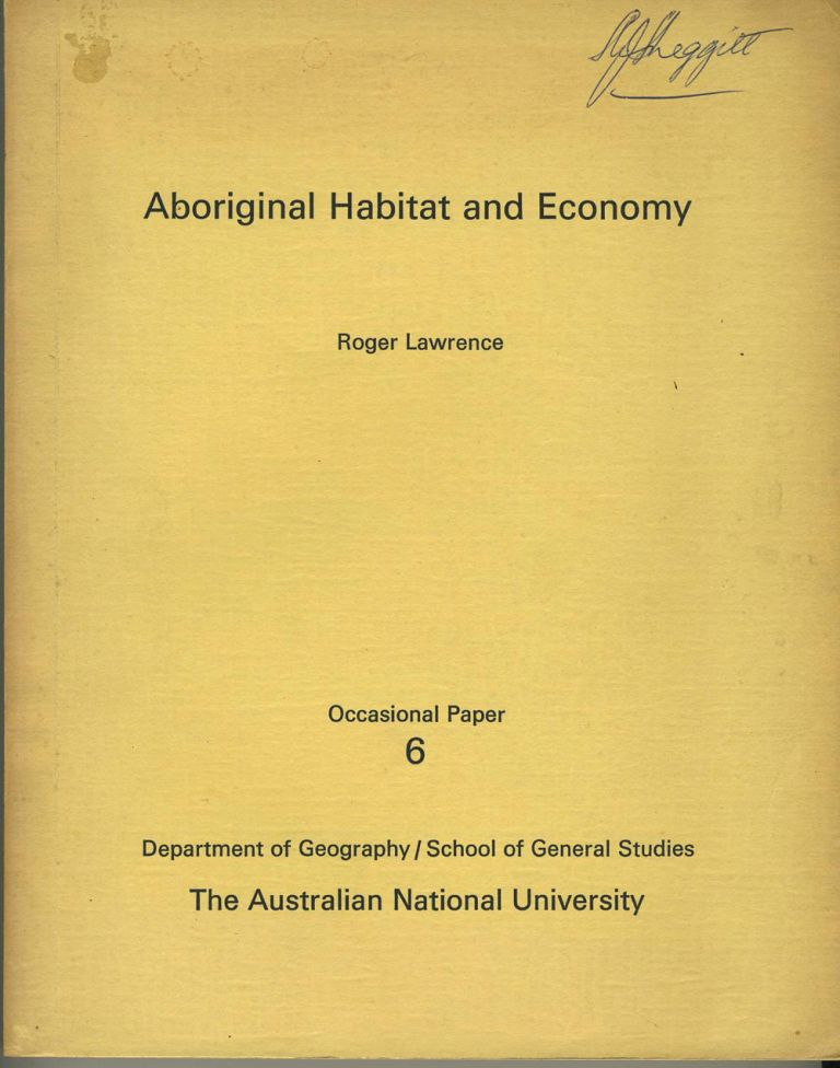 Aboriginal Habitat and Economy. Occasional Papers No. 6. Roger Lawrence.