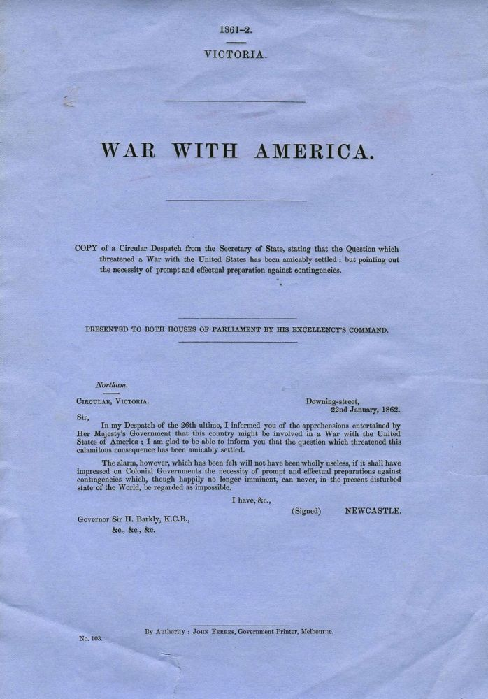 War with America. Australia Parliamentary Blue Papers Victoria.