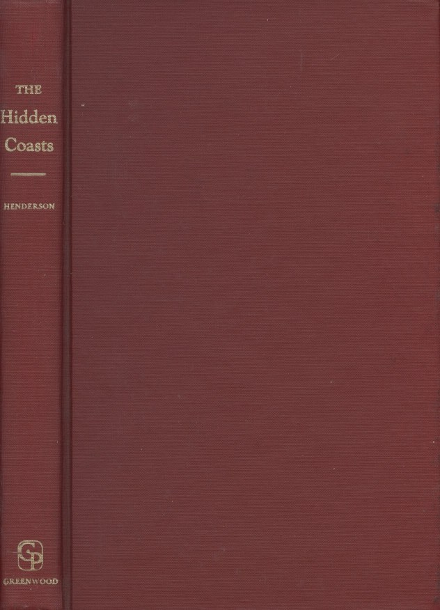The Hidden Coasts: A Biography of Admiral Charles Wilkes. Daniel Henderson.