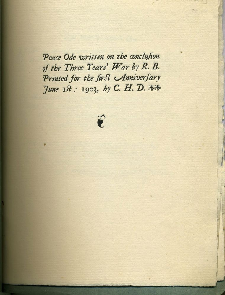 Peace Ode written on the conclusion of the Three Years' War by R. B. Printed for the First Anniversary. Robert Bridges, Boer War.