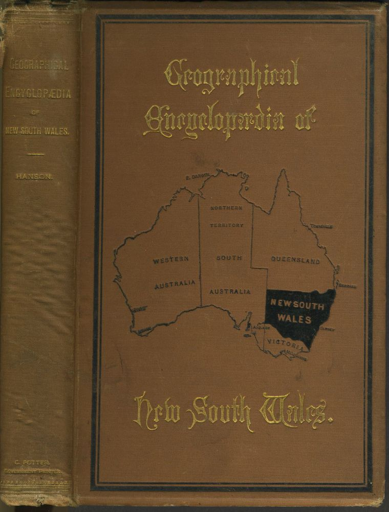 Geographical Encyclopaedia of New South Wales. William Hanson.