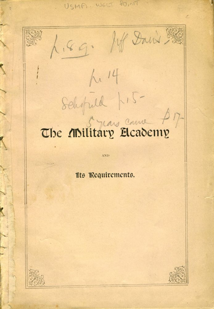 The Military Academy and Its Requirements. George L. Andrews, A. M.