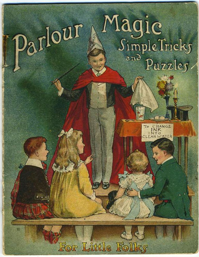 Parlour Magic, Simple Tricks and Puzzles for Little Folks. Booklet.