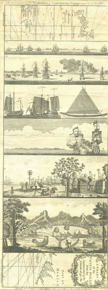 Anson's Voyage round the world, chart with 6 engraved views: A chart of the Pacific Ocean from the equinoctial to the latitude of 39 1/2d No (with) The Most remarkable Transactions of Lord Anson's Voyage round the World. George Anson.