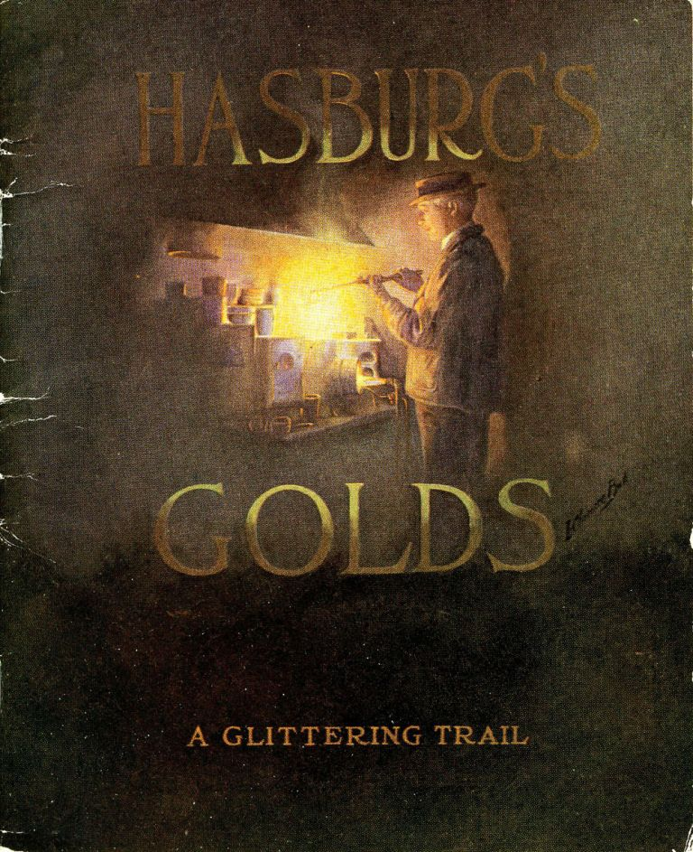 Hasburg's Golds. A Glittering Trail. L. Clarence Ball.