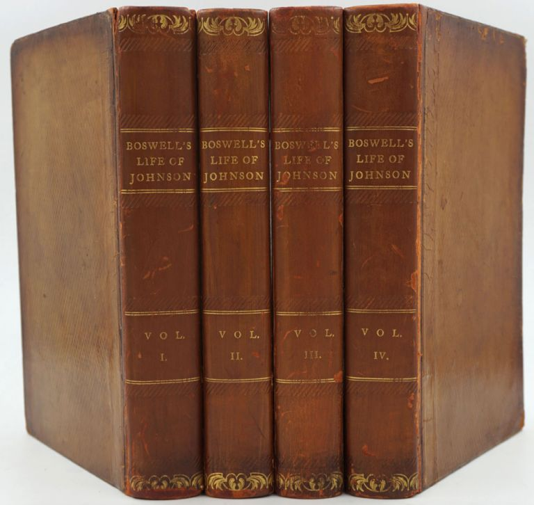 The Life Of Samuel Johnson, LL.D. Comprehending An Account Of His Studies, And Numerous Works, In Chronological Order; A Series Of His Epistolary Correspondence and Conversations with Many Eminent Persons. James Boswell.