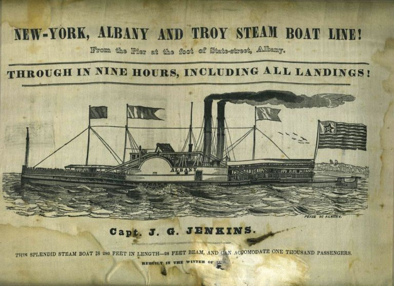 Pictorial Silk Broadside: 'New-York, Albany and Troy Steam Boat Line! Through in Nine Hours, Including all Landings! Hudson River Steamboat.