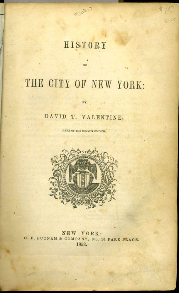 History of the City of New York. David T. Valentine.
