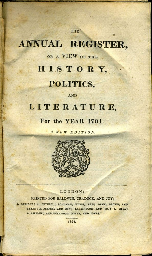 The Annual Register, or a View of the History, Politics, and Literature, For the Year 1791. French Revolution, Annual Register.