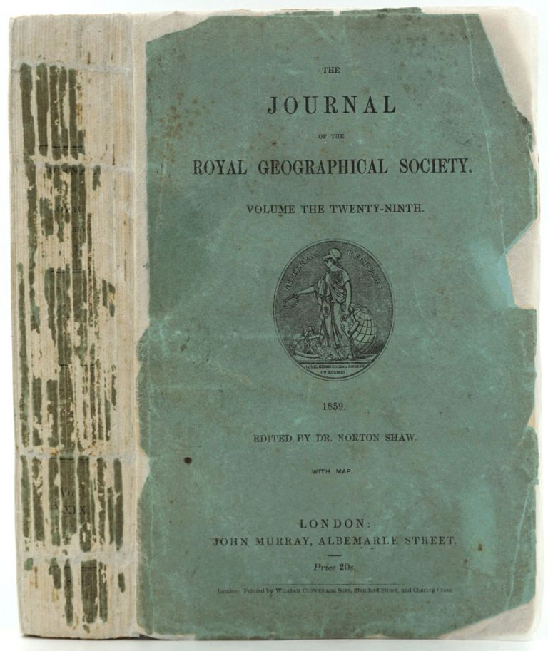 The Lake Regions of Central Equatorial Africa; the true 1st edition of Burton's important exploration, in the Journal of the Royal Geographical Society, Annual Issue for 1859, Vol. 29. Richard F. Royal Geographical Society Burton.