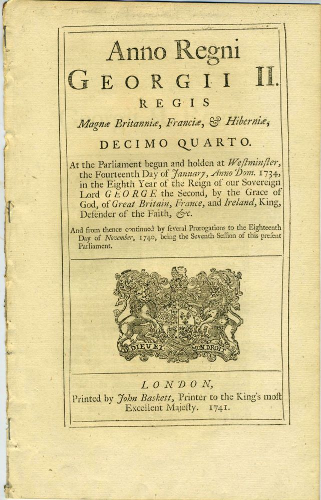 Act to open silk trade with Persia through Russia: Anno Regni Georgii II. Regis Magnae Britannaie, Franciae & Hiberniae, Decimo Quarto. At the Parliament begun and holden at Westminster, the Fourteenth Day of January, Anno Dom. 1734. Britain: Acts of Parliament.