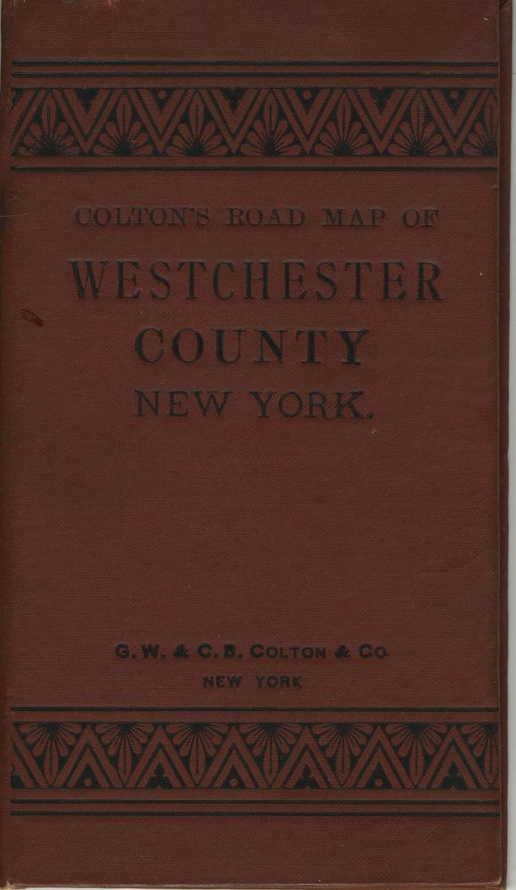 Colton's Road Map of Westchester County, New York. George W. Colton, Charles B.