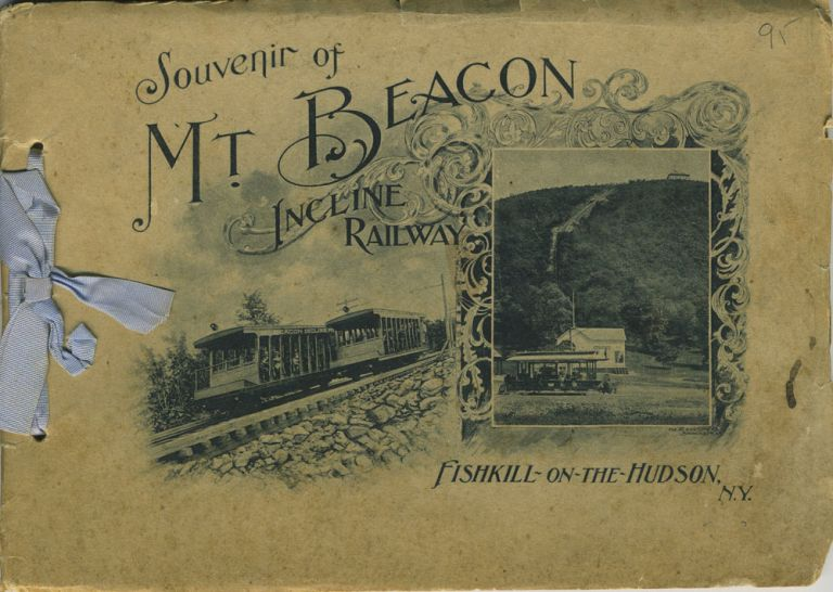 Souvenir of Mt. Beacon Incline Railway - Photogravures. Mt. Beacon-on-Hudson Association.