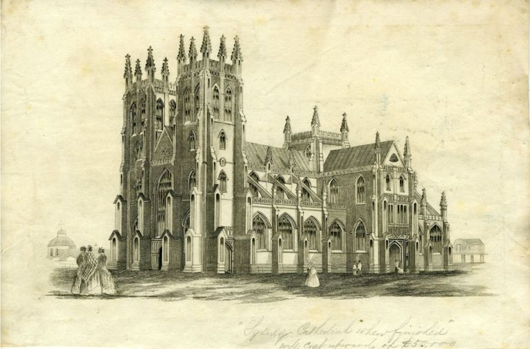 "Proof view of St. Andrew's Cathedral, with pencil annotation ""Sydney Cathedral when finished will costs upwards of L50,000"" Richard engraver Ransome."