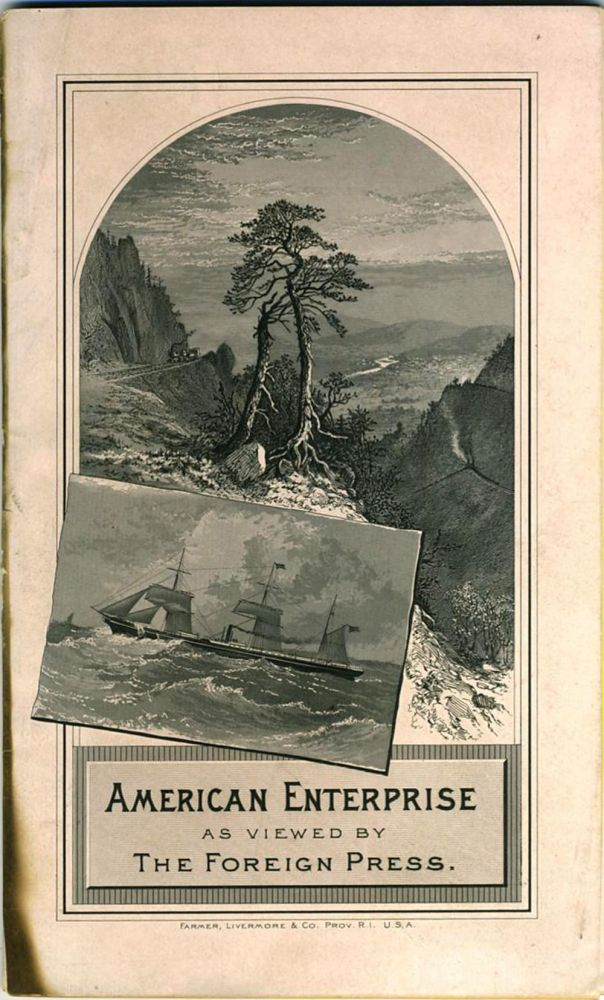 American Enterprise as Viewed by the Foreign Press, with Some Interesting Facts and Figures About the Export Trade.