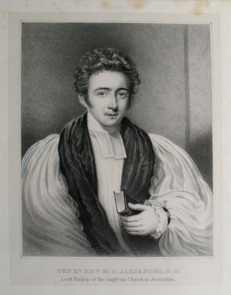 The Rt. Rev. M. S. Alexander D. D., Lord Bishop of the Anglican Church in Jerusalem. Portrait of the first bishop of oldest Protestant church in the Middle East. F. Fancourt, after.