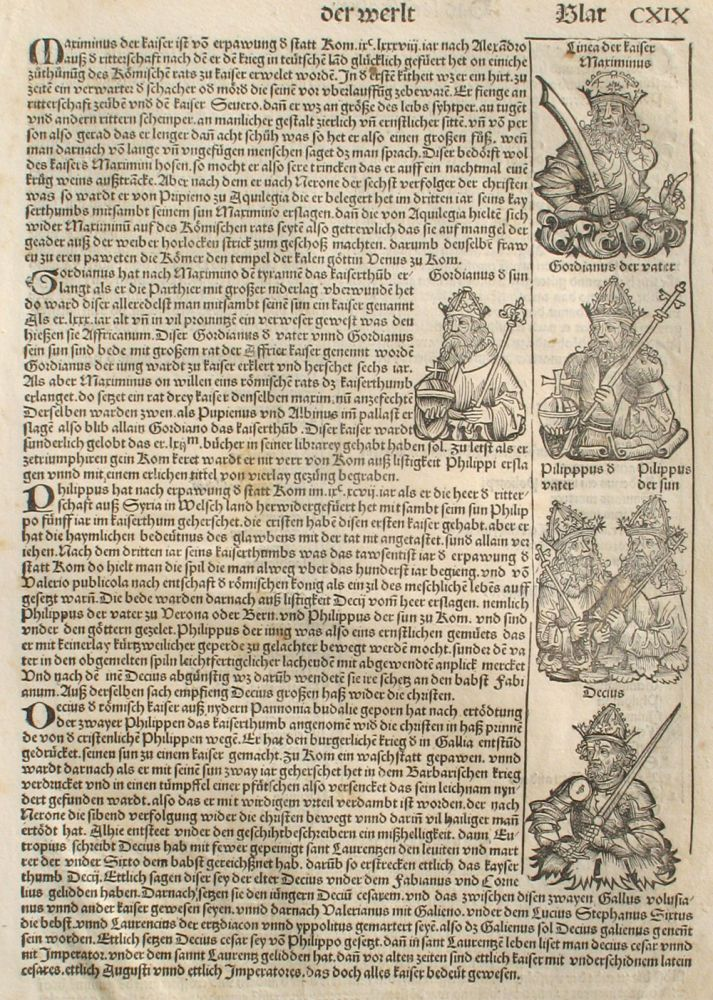 Liber chronicarum- Nuremberg Chronicle, an individual page from the Chronicle featuring Emporer Maximinus, Gordianus, Philippus, Decius, and the 6th persecution of Christians; Plate No. CXIX. Hartmann Schedel, Michel Wolgemuth, Wilhelm Pleydenwurff, ills.