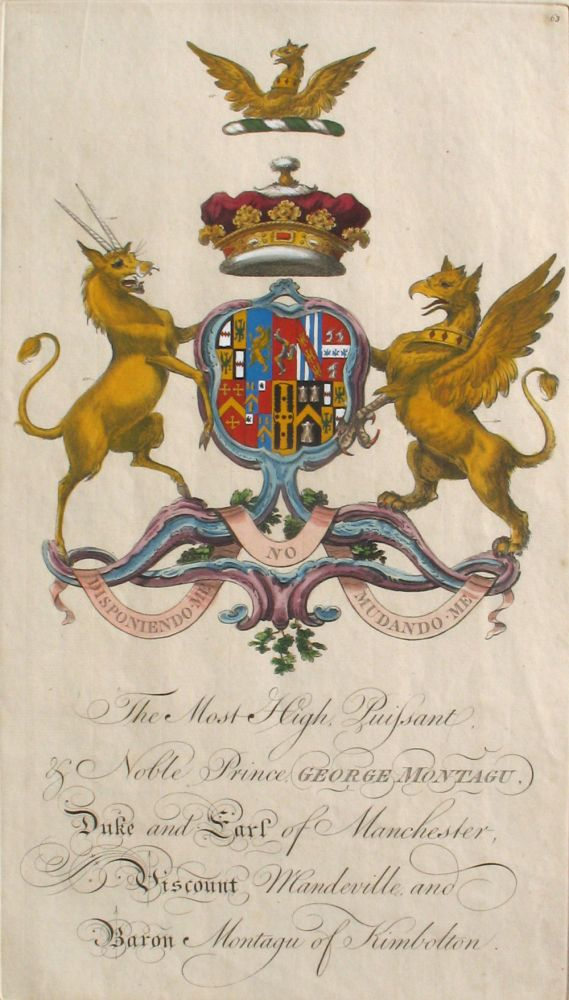 Family Crest of The Most High, Puissant & Noble Prince George Montagu, Duke and Earl of Manchester, Viscout Mandeville and Baron Montagu of Kimbolton. Sir William Segar, Joseph Edmondson, Montagu/Montague Family.