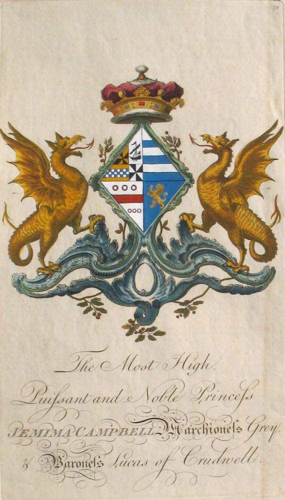 Family Crest of The Most High, Puissant & Noble Princess Jemima Campbell, Marchioness Grey, & Baroness Lucas of Crudwell. Sir William Segar, Joseph Edmondson, Campbell Family.