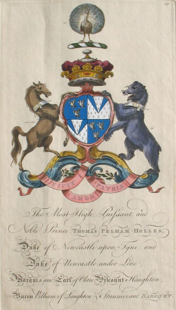 Family Crest of The Most High, Puisant and Noble Prince Thomas Pelham-Holles, Duke of Newcastle upon Tyne, and Duke of Newcastle under Line, Marquis and Earl of Clar, Viscount Haughton, Baron Pelham of Laughton & Stanmer and Baronet. Sir William Segar, Joseph Edmondson, Pelham-Holles Family.