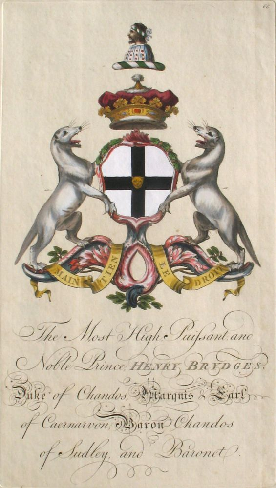 Family Crest of The Most High, Puissant, and Noble Prince, Henry Brydges, Duke of Chandos, Marquis & Earl of Caernarvon, Baron Chandos of Sudley and Baronet. Sir William Segar, Joseph Edmondson, Brydges / Bridges Family.